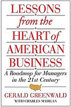 Lessons from the heart of American business : a roadmap for managers in the 21st century