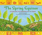 The spring equinox : celebrating the greening of the earth