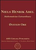 Niels Henrik Abel, mathematician extraordinary