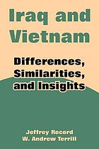 Iraq and Vietnam : differences, similarities and insights