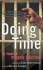 Doing time 25 years of prison writing