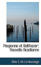 Pouponne et Balthazar. Nouvelle acadienne