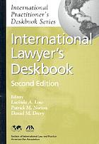 The International lawyer's deskbook