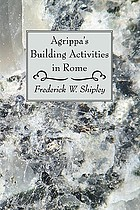 Agrippa's building activities in Rome