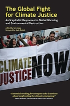 The global fight for climate justice : anticapitalist responses to global warming and environmental destruction