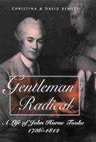 Gentleman radical : a life of John Horne Tooke, 1736-1812