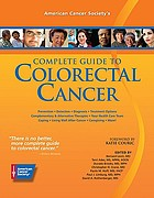 American Cancer Society's complete guide to colorectal cancer