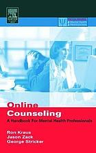 Online counseling : a handbook for mental health professionals