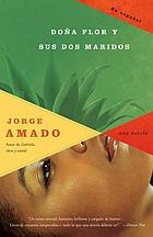 Doña Flor y sus dos maridos : historia moral y de amor