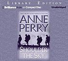 Shoulder the sky [a novel