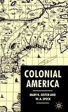 Colonial America : from Jamestown to Yorktown