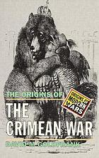 The origins of the Crimean War
