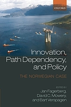 Innovation, path dependency and policy : the Norwegian case