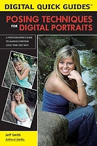 Posing techniques for digital portraits : a photographer's guide to making everyone look their very best!