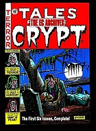 Tales from the crypt, volume 1, issues 1-6