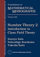 Number theoryNumber theoryIntroduction to class field theoryIwasawa theory and modular forms