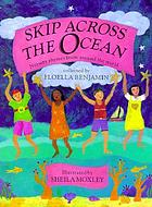 Skip across the ocean : nursery rhymes from around the world