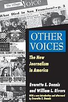 Other voices : the new journalism in America