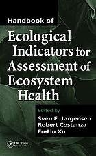 Handbook of ecological indicators for assessment of ecosystem health