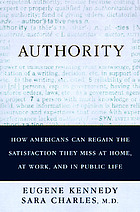 Authority : the most misunderstood idea in America