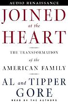 Joined at the heart the transformation of the American family