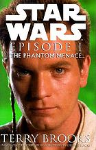Star wars. Episode I : the phantom menace