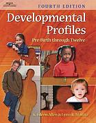 Developmental profiles : pre-birth through twelve