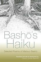 Bashō's haiku selected poems by Matsuo Bashō