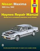 Nissan Maxima automotive repair manual : 1993 through 2001