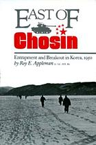 East of Chosin : entrapment and breakout in Korea, 1950