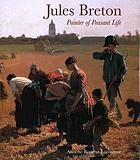 Jules Breton, painter of peasant life
