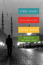 Other colors : essays and a story