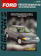 Chilton's Ford Escort/Mercury Lynx 1981-95 repair manual