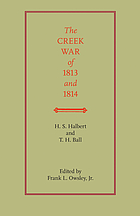 The Creek War of 1813 and 1815 [i.e. 1814]