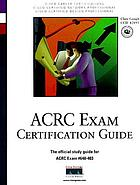 ACRC exam certification guide