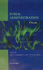 Public administration : a reader
