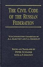The Civil code of the Russian Federation parts 1 and 2
