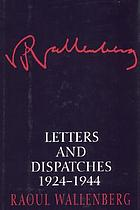 Letters and dispatches, 1924-1944