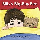 Billy's big-boy bed