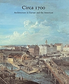 Circa 1700 : architecture in Europe and the Americas