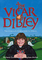 The vicar of Dibley : the complete companion to Dibley