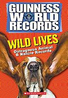 Guinness world records. outrageous animal & nature records