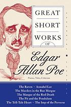 Great short works of Edgar Allan Poe : poems, tales, criticism
