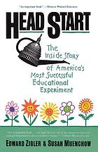 Head Start : the inside story of America's most successful educational experiment