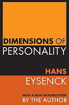 Dimensions of personality : papers in honour of H.J. Eysenck