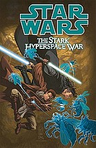 Star wars : the Stark hyperspace war