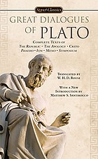 Great dialogues of Plato : complete text of The republic, the apology, Crito, Phaedo, Ion, Meno, Symposium