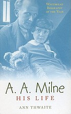 A.A. Milne : his life