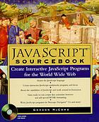 JavaScript sourcebook : create interactive JavaScript programs for the World Wide Web