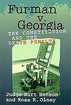 Furman v. Georgia : the death penalty and the constitution